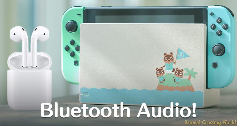 Nintendo Switch-Update fügt Bluetooth-Audio-Unterstützung hinzu, verwendet AirPods und mehr mit Animal Crossing: New Horizons